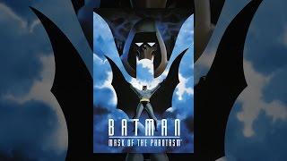 Download Batman: Mask of the Phantasm Video