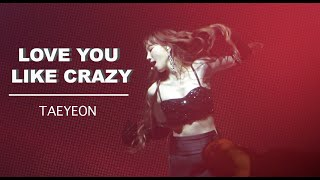 Download Taeyeon - Love You Like Crazy - The Unseen Concert in Seoul Day 1 (200117) Video