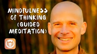 Download Mindfulness Of Thinking | Guided Meditation offered by Thay Phap Luu Video