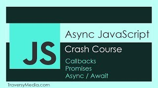 Download Async JS Crash Course - Callbacks, Promises, Async Await Video