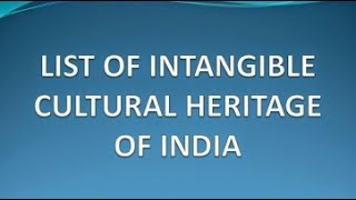 Download Intangible Cultural Heritage List of India by UNESCO Video