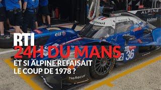 Download 24 Heures du Mans : et si Alpine refaisait le coup de 1978 ? Video