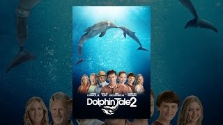 Download Dolphin Tale 2 Video