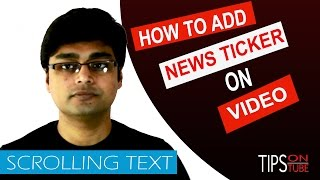 Download How To Add News Ticker/Scrolling Text On YouTube Video Video