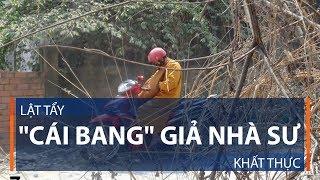 Download Lật tẩy ″cái bang″ giả nhà sư khất thực | VTC Video