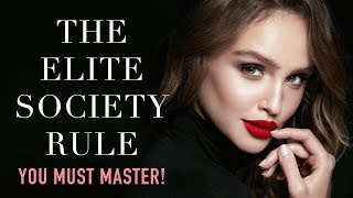 Download To Enter The Elite Society - YOU NEED TO GET THIS RIGHT: A Sample from my Online Finishing School Video