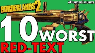 Download Top 10 Worst Red Text Guns and Weapons to Farm in Borderlands 2 #PumaCounts Video