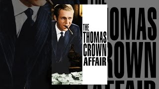 Download The Thomas Crown Affair (1968) Video