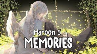 Download 「Nightcore」 Memories - Maroon 5 ♪ || Lyrics Video