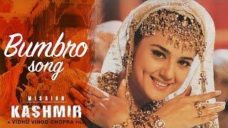 Bumbro Full Video HD , Mission Kashmir , Hrithik Roshan , Preity Zinta , Sanjay Dutt