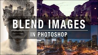 Download Blend multiple images in Photoshop Video