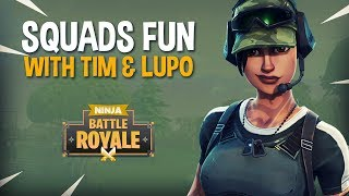 Download Squads Fun With Tim and Lupo - Fortnite Battle Royale Gameplay - Ninja Video