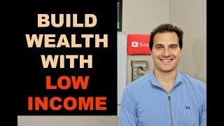 Download HOW TO BUILD WEALTH WITH LOW INCOME in 2019 Video