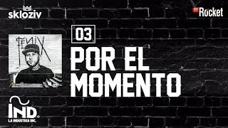 Download 03. Por el momento - Nicky jam ft Plan B (Álbum Fénix) Video