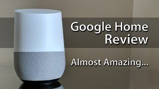 Download Google Home Review: Almost Amazing… Video