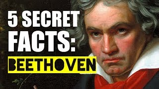 Download 5 Secret Facts About... Ludwig van Beethoven Video