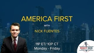 Download LIVE: America First with Nicholas J. Fuentes 3/28/17 Video