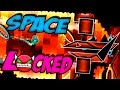 Download GEOMETRY DASH - (Medium demon) - 50 - SPACELOCKED By LazerBlitz Video