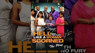 Download Tyler Perry's Hell Hath No Fury Like A Woman Scorned The Play Video