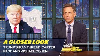 Download Trump's Iran Threat; Carter Page and Michael Cohen: A Closer Look Video
