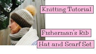 Download Knitting Tutorial - Fisherman's Rib Hat and Scarf Video