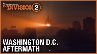 Download Tom Clancy's The Division 2: E3 2018 Washington D.C. Aftermath Trailer | Ubisoft [NA] Video