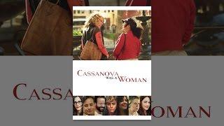 Download Cassanova Was A Woman Video