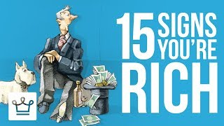 Download 15 Signs You Are RICH Video