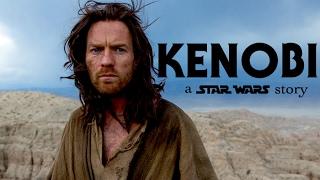 Download 'KENOBI: A Star Wars Story' - Official Trailer Video
