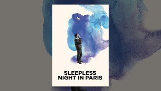 Download Sleepless Night in Paris (Subbed) Video