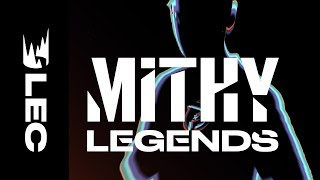 Download #LEC Legends: Mithy Video