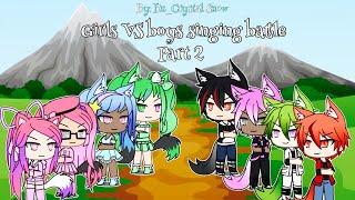 Download Boys VS girls singing battle Gacha Life part 2 (200k special) Video