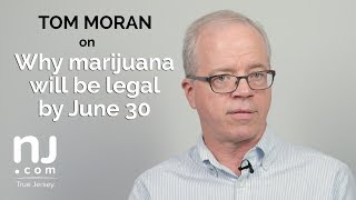 Download NJ Opinion: Why marijuana will be legal by June 30 Video