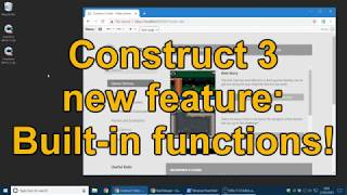 Download Construct 3 new feature: built-in Functions! Video