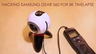 Download Hacking Samsung Gear 360 for 8K 360 timelapse Video