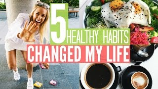 Download 5 HEALTHY HABITS Changed My Life | What I Eat In A Day Video