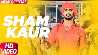 Download Sham Kaur Full Song | Big Daddy | Mohd. Nazim | Sabby Suri | Jaggi Sidhu | Releasing on 21st April Video
