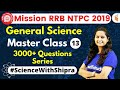 Download 9:30 AM - Mission RRB NTPC 2019 | GS by Shipra Ma'am | 3000+ Questions Series (Part-13) Video