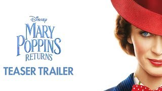 Download Mary Poppins Returns Official Teaser Trailer Video