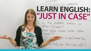 Download Learn English Expressions: JUST IN CASE Video