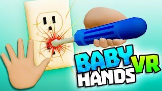 Download BABY TESTS POWER SOCKET WITH SCREWDRIVER - Baby Hands VR Gameplay - VR HTC Vive Gameplay Video