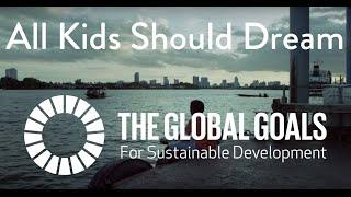 Download All Kids Should Dream - Global Goals & Liverpool Football Club Video