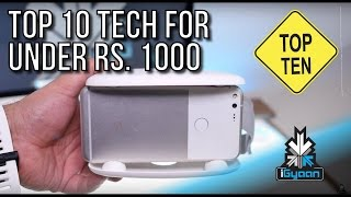 Download Top 10 Tech For Under Rs. 1000 - Budget Festive Shopping - iGyaan Video
