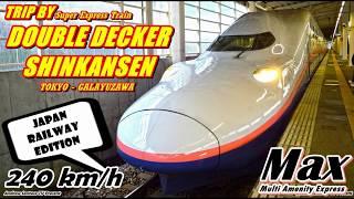 Download TRIP - NAIK SHINKANSEN DOUBLE DECKER (TINGKAT) KE GUNUNG !! MAX TANIGAWA TOKYO-GALA YUZAWA [JR] Video