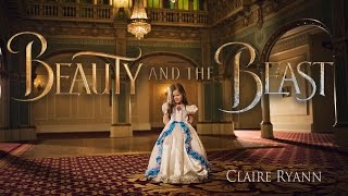 Download Beauty and the Beast | Tale As Old As Time - Claire Ryann (Just Turned 4 years old) and the Crosbys Video