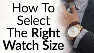 Download 5 Rules To Buy The Right Size Watch For Your Wrist Proportions - Wristwatch Case & Band Size Video