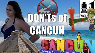 Download Visit Cancun - The DON'Ts of Visiting Cancun, Mexico Video