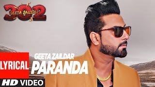 Download Geeta Zaildar: Paranda Full Song (Lyrical) | Aman Hayer | Album: 302 | Punjabi Songs Video