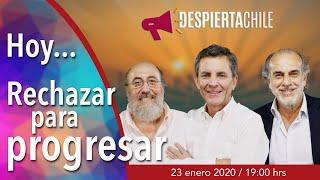 Download Despierta Chile - Rechazar para progresar Video