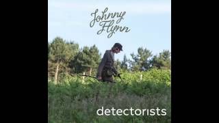 Download Johnny Flynn - Detectorists (Original Soundtrack from the TV Series) Video